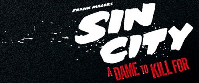 """Sin City : A Dame to Kill For"" Nuevo trailer"